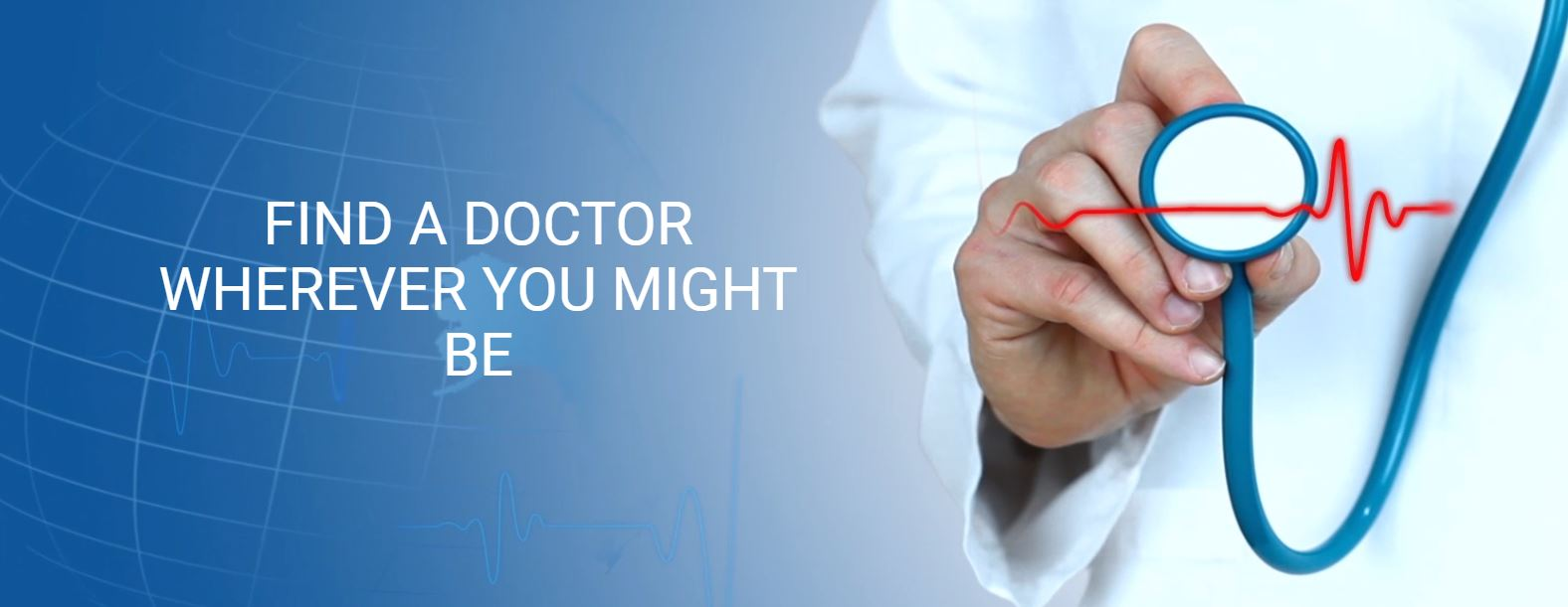 Find a Trusted Doctor wherever you might be travelling